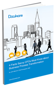 4 Facts Savvy CFOs Must Know about Business Process Transformation
